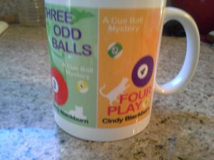 New Cue Ball Mysteries coffee mug sent to me by the author!