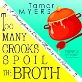 Too Many Crooks Spoil the Broth: Pennsylvania Dutch Mystery, Book 1