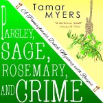 Parsley, Sage, Rosemary and Crime: An Amish Bed and Breakfast Mystery with Recipes: PennDutch, #2