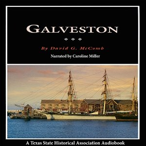Galveston: A History and a Guide: Fred Rider Cotten Popular History Series